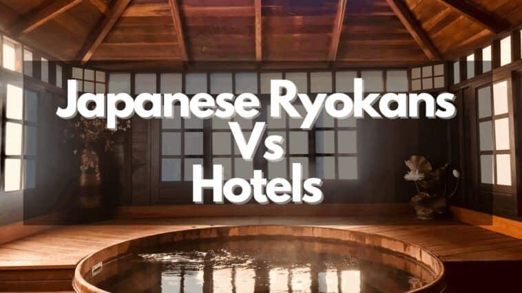 日式旅館 Vs 酒店
