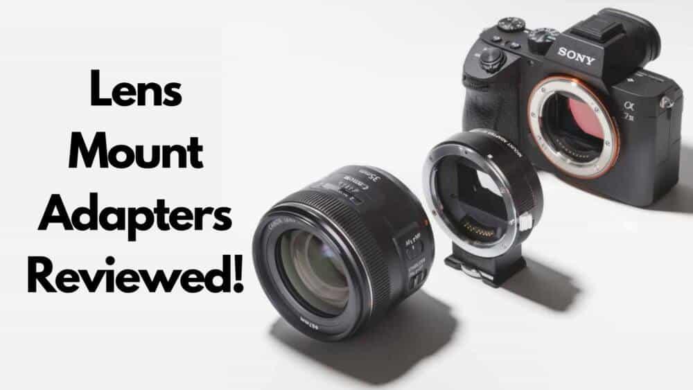 best lens mount adapters