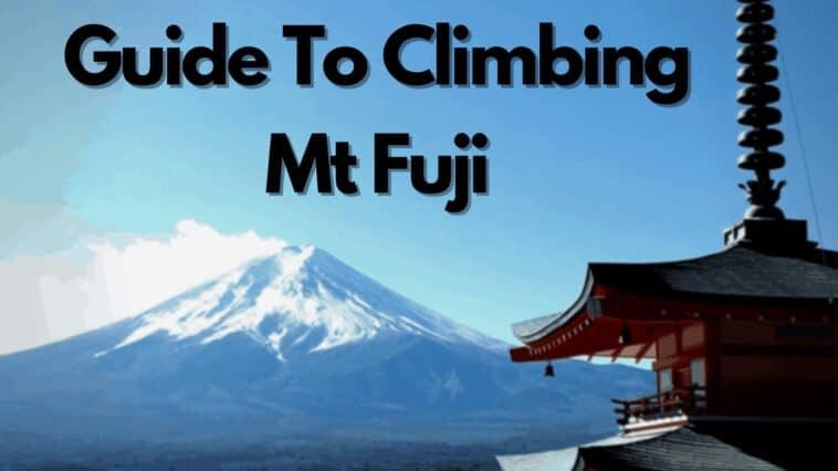 Guide To Climbing Mt Fuji