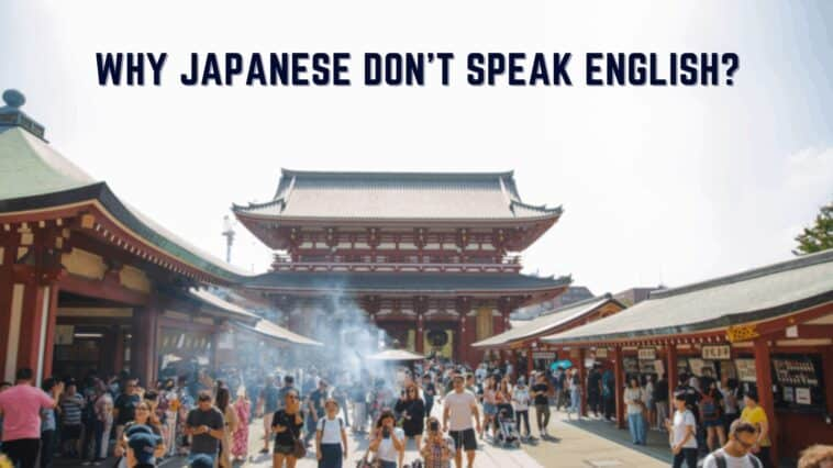 WHY JAPANESE DON'T SPEAK ENGLISH