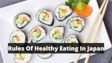 Rules Of Healthy Eating In Japan