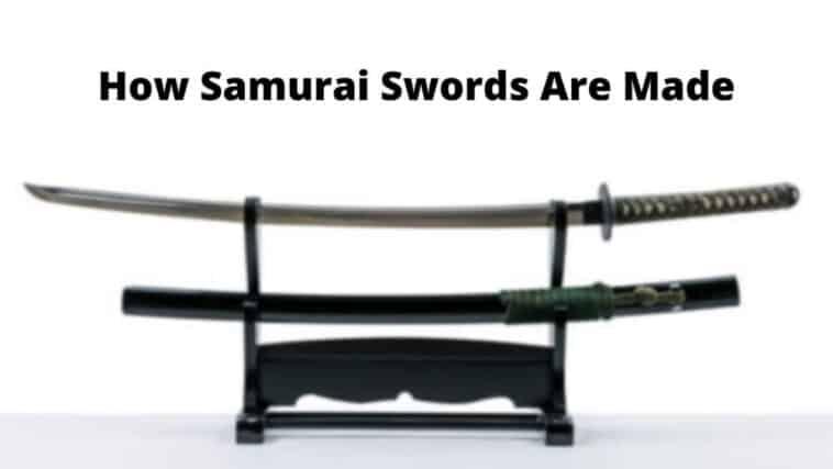 サムライの刀の作り方
