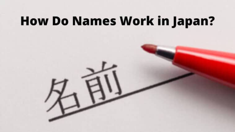How do names work in Japan
