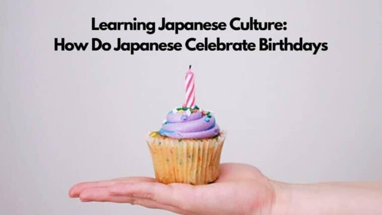 how japanese celebrate birthday