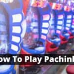 How To Play Pachinko