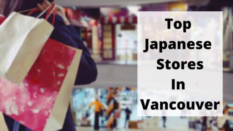Top Japanese Stores In Vancouver (1)