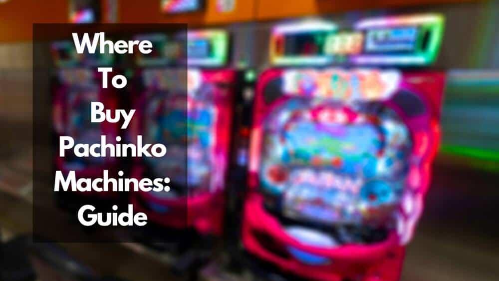 where to buy pachinko machines