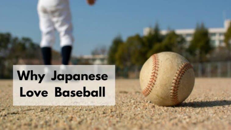 why japanese love baseball