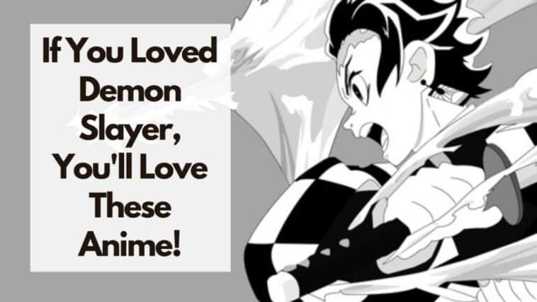 best anime like demon slayer
